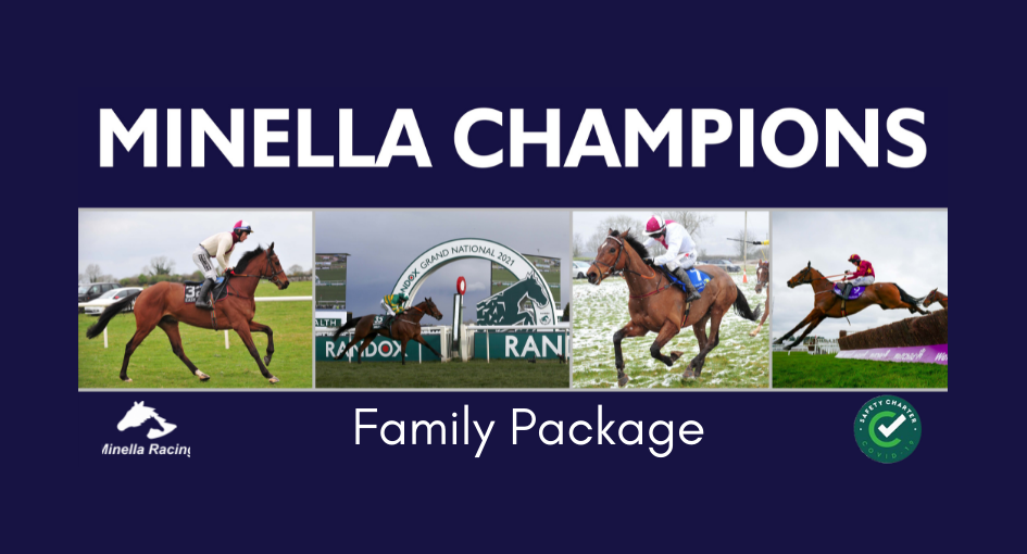 Minella Champions Family Package €600, 3 nights B&B and a morning at Minella Stables.